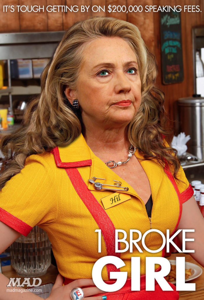 1 broke girl Hillary Clinton