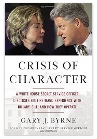 Former Secret Service Agent Exposes Hillary Clinton crisis of character