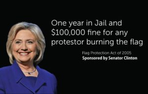 Hillary Co-Sponsored a Bill to Punish People Who Burn the Flag
