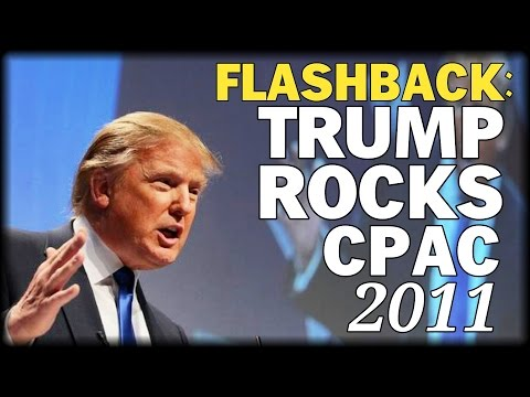 Compare Trump's CPAC Speeches, 2011 and 2017