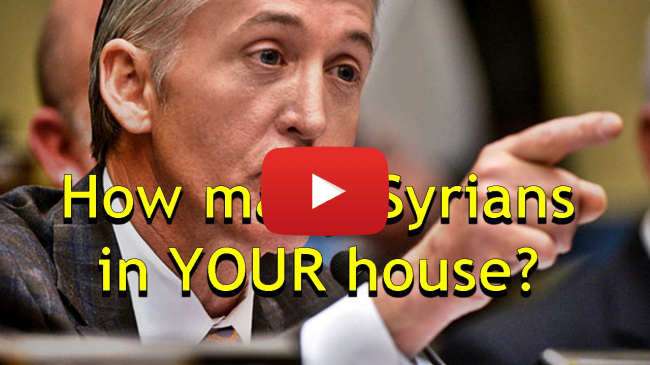 How Many Syrians Will You Bring in Your House, Trey Gowdy owns