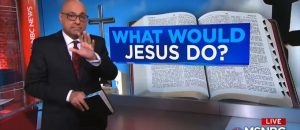 WATCH: MSNBC Attacks Trump Administration With Bible Verses