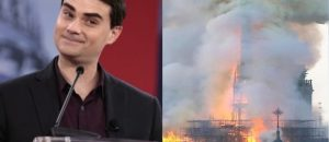 Ben Shapiro Mocks Catholics and President Trump After Notre Dame Cathedral Fire in Paris