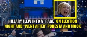 Report: Hillary Went into a Violent Rage After Losing Election