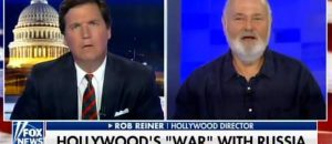 Tucker Carlson Owns Hollywood Leftist Rob Reiner Over Crazy Russia War Ad - VIDEO