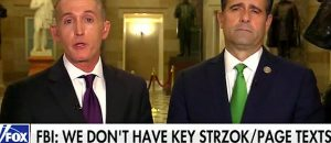 Trey Gowdy Brings It: 'Today We Saw A Text About Not Keeping Texts' - VIDEO