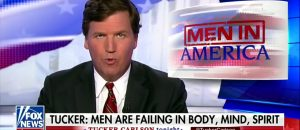 New Tucker Carlson Series Being Launched - 'American Men Are In Crisis' - VIDEO
