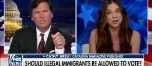 Tucker Carlson Trolls Supporter of Illegal Immigrants Voting in U.S. - VIDEO